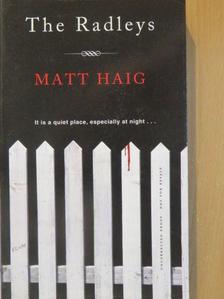Matt Haig - The Radleys [antikvár]