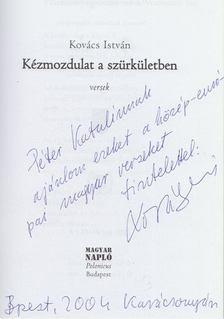 Kovács István - Kézmozdulat a szürkületben (dedikált) [antikvár]