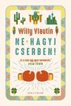 Willy Vlautin - Ne hagyj cserben! [eKönyv: epub, mobi]