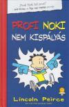 Lincoln Peirce - Profi Noki nem kispályás - KEMÉNY BORÍTÓS