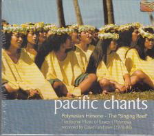 PACIFIC CHANTS - POLYNESIAN HIMENE CD