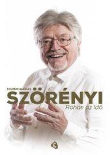 Stumpf András - SZÖRÉNYI - ROHAN AZ IDŐ