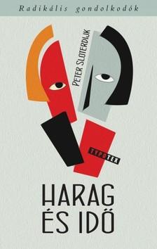 Peter Sloterdijk - Harag és idő [eKönyv: epub, mobi]