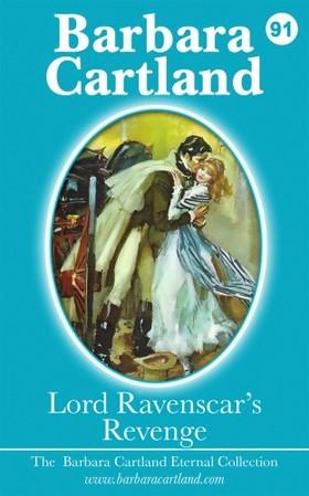Barbara Cartland - Lord Ravenscars Revenge [eKönyv: epub, mobi]