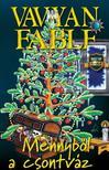 Vavyan Fable - Mennyből a csontváz / Kemény (3. kiadás)