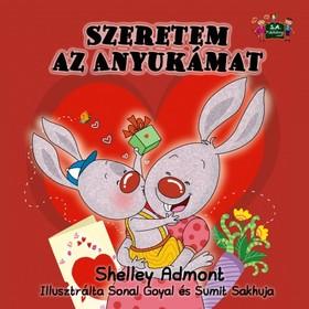 Admont Shelley - Szeretem az Anyukámat [eKönyv: epub, mobi]