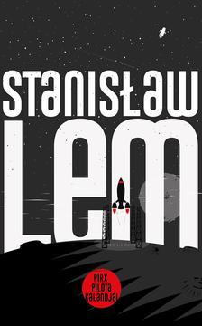 Stanislaw Lem - Pirx pilóta kalandjai