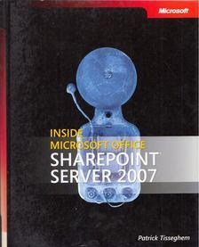 Patrick Tisseghem - Inside Microsoft Office SharePoint Server 2007 [antikvár]