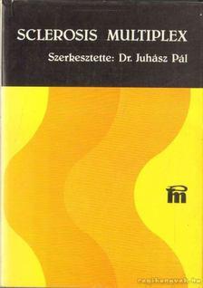 JUHÁSZ PÉTER - Sclerosis multiplex [antikvár]