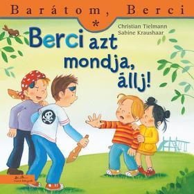 Christian Tielmann - Berci azt mondja,  állj! - Barátom, Berci
