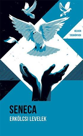 Seneca - Erkölcsi levelek