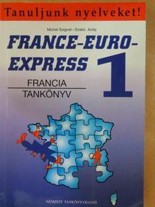 Michel Soignet - France-Euro-Express 1. - Tankönyv [antikvár]