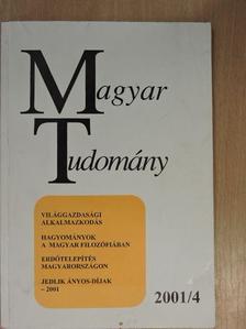 Bartke István - Magyar Tudomány 2001. április [antikvár]