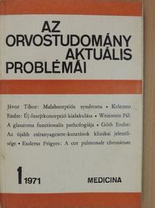 Endersz Frigyes - Az orvostudomány aktuális problémái 1971/1. [antikvár]