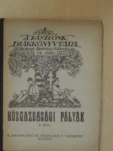 Balogh Elemér - Közgazdasági pályák I-II. [antikvár]