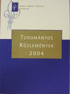 Bozsik Norbert - Tudományos közlemények 2004 [antikvár]