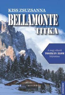 Kiss Zsuzsánna - Bellamonte titka [antikvár]