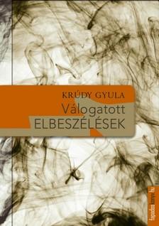 KRÚDY GYULA - Krúdy Gyula válogatott elbeszélések [eKönyv: epub, mobi]