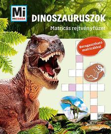 Mi MICSODA Matricás rejtvényfüzet - Dinoszauruszok