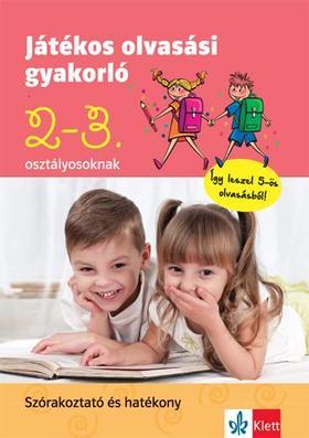 Petik Ágota Margit, Ruzsa Ágnes - Játékos olvasási gyakorló 2. és 3. osztályosoknak