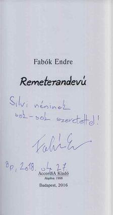 Fabók Endre - Remeterandevú (dedikált) [antikvár]