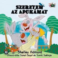 Admont Shelley - Szeretem az Apukámat [eKönyv: epub, mobi]