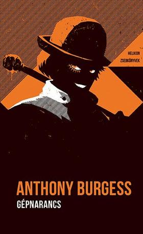 Anthony Burgess - Gépnarancs
