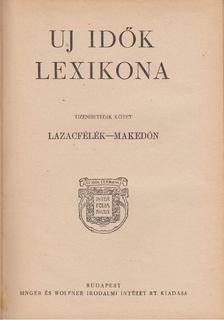 Herczeg Ferenc - Uj idők lexikona XVII. kötet [antikvár]