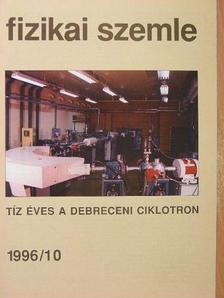 Csiba László - Fizikai Szemle 1996. október [antikvár]