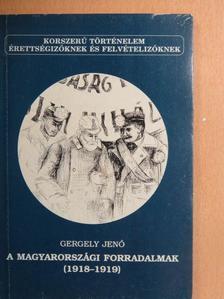 Gergely Jenő - A magyarországi forradalmak 1918-1919 [antikvár]