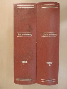 Dr. Radnai Lóránt - Élet és Tudomány 1969. január-december I-II. [antikvár]