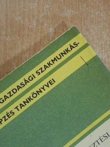 Kajtár Rudolf - Növénytermesztési szakmacsoport kiegészítő tankönyve II. [antikvár]