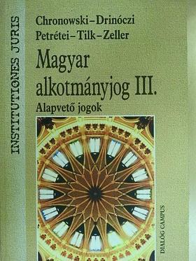 Chronowski Nóra - Magyar alkotmányjog III.  [antikvár]