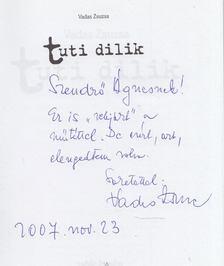 Vadas Zsuzsa - Tuti dilik (Dedikált) [antikvár]