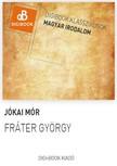JÓKAI MÓR - Fráter György [eKönyv: epub, mobi]