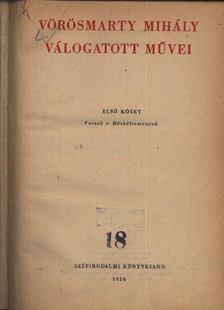 Vörösmarty Mihály - Vörösmarty Mihály válogatott művei I-II. kötet [antikvár]