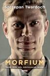 Szczepan Twardoch - Morfium [eKönyv: epub, mobi]