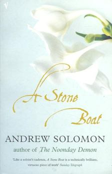 SOLOMON, ANDREW - A Stone Boat [antikvár]