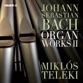 Bach - ORGAN WORKS II.CD TELEKI MIKLÓS