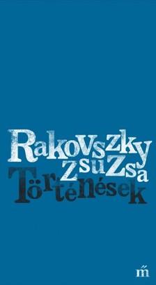 Rakovszky  Zsuzsa - Történések [eKönyv: epub, mobi]