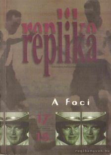Hadas Miklós - Replika 1995. június 17-18. szám [antikvár]