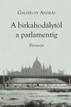 Gálszécsy András - A birkahodálytól a parlamentig [eKönyv: pdf]