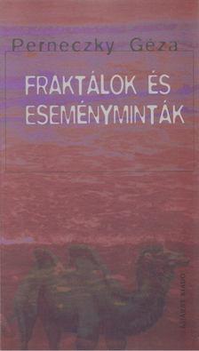 Perneczky Géza - Fraktálok és eseményminták [antikvár]