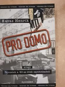 Havas Henrik - Pro Domo [antikvár]