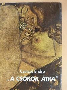 """Dr. Czeizel Endre - """"A csókok átka"""" [antikvár]"""