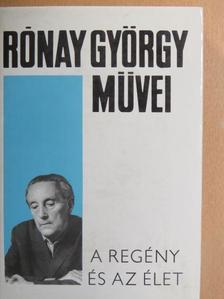 Rónay György - A regény és az élet [antikvár]