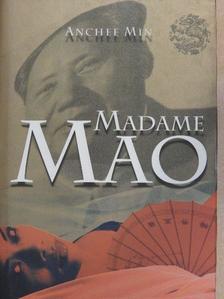 Anchee Min - Madame Mao [antikvár]
