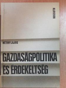 Héthy Lajos - Gazdaságpolitika és érdekeltség [antikvár]