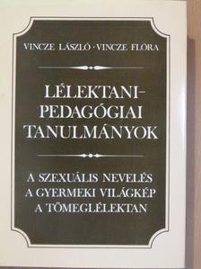 Vincze Flóra - Lélektani-pedagógiai tanulmányok [antikvár]