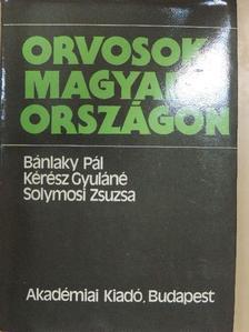 Bánlaky Pál - Orvosok Magyarországon [antikvár]
